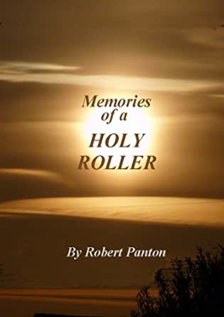 Amazon.com: Holy Roller! eBook: ROBERT PANTON: Kindle Store