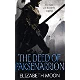 The Deed Of Paksenarrion: The Deed of Paksenarrion omnibus (Deed of Paksenarrion Series)by Elizabeth Moon