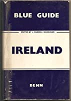Blue Guide: Ireland by L. Russell Muirhead