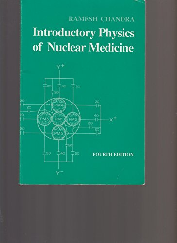 Introductory Physics of Nuclear Medicine