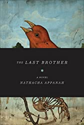 The Last Brother: A Novel (Lannan Translation Selection (Graywolf Paperback))