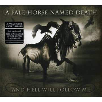 And Hell Will Follow Me by A Pale Horse Named Death (2011) Audio CD