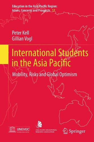 International Students in the Asia Pacific: Mobility, Risks and Global Optimism (Education in the Asia-Pacific Region: I