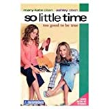 img - for So Little Time #3: Too Good to Be True (So Little Time) book / textbook / text book