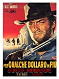 Clint Eastwood For a Few Dollars More Poster Print - Approx 40 x 30 cms (15.5 x 11.5 Inches)