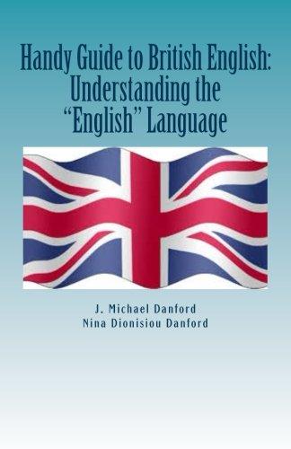 "Handy Guide to British English: Understanding the ""English"" Language"