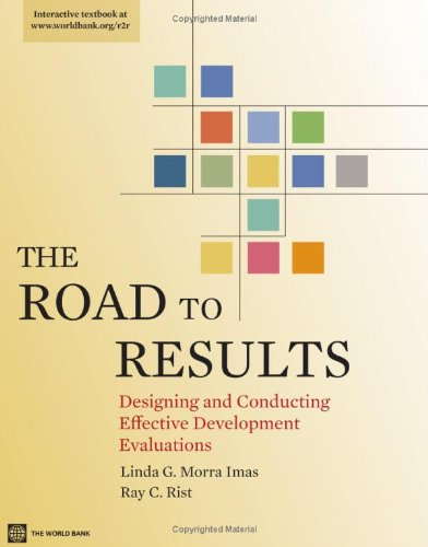 the-road-to-results-designing-and-conducting-effective-development-evaluations-world-bank-training-s