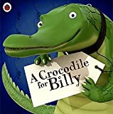 A Crocodile for Billy unknown