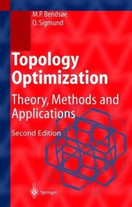 Topology optimization: Theory, methods and applications