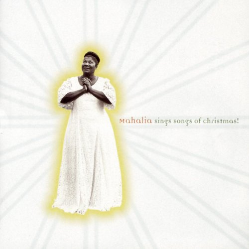 Mahalia Jackson - Mahalia Sings Songs of Christmas! - Zortam Music