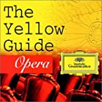 Yellow Guide To Opera (W/Spec