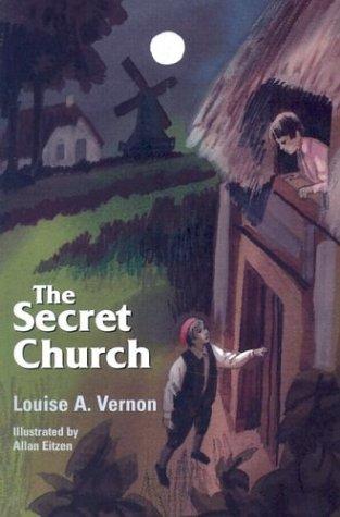 Secret Church, LOUISE A. VERNON