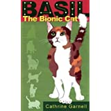 Basil the Bionic Catby Cathrine Garnell