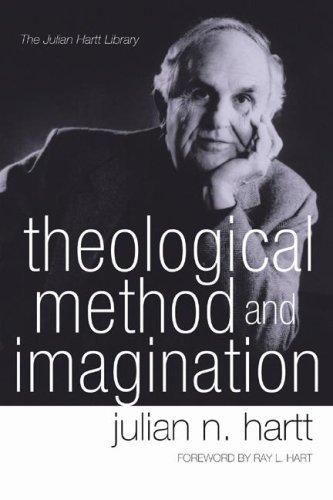 Theological Method and Imagination (Julian Hartt Library), Julian N. Hartt
