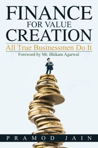 finance-for-value-creation-all-true-businessmen-do-it