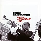 echange, troc Louis Armstrong - Live In Amsterdam (1959)