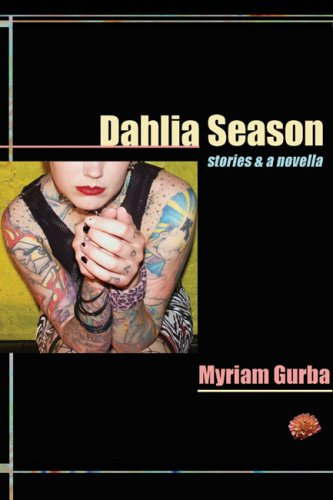 Dahlia Season: stories & a novella (Future Tense)