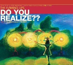 Do You Realize? Pt.1
