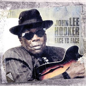 John Lee Hooker: Face to Face