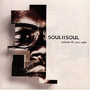 Soul II Soul - Just Right - Zortam Music