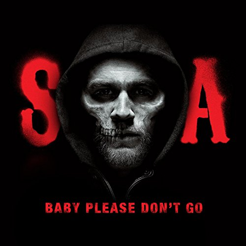 Baby, Please Don'T Go (From Sons Of Anarchy) front-215519