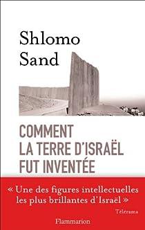 Comment la terre d'Israël fut inventée par Sand