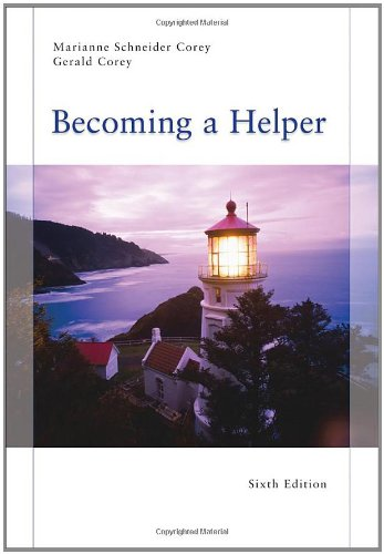 Becoming a Helper, 6th Edition (Introduction to Human...