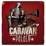 Caravan Palacepar Caravan Palace