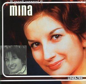 Mina - 15 grandi successi - Zortam Music