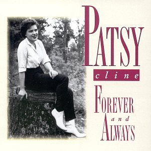 Patsy Cline - Forever & Always - Zortam Music