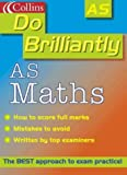 AS Maths (Do Brilliantly at...) (0007107021) by Graham, Ted