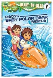 Diego's Baby Polar Bear Rescue Ready to Read