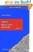 """Typo3 Band 2 – Aus der Reihe """"Typo3 in 10 Minuten"""""""
