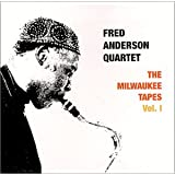 Fred Anderson Quartet - Milwaukee Tapes Vol. 1 (1980)