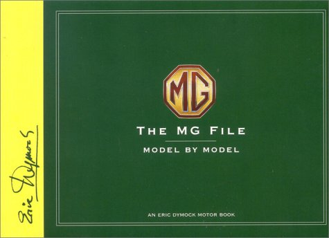 the-mg-file-all-models-since-1922-eric-dymock-motor-book