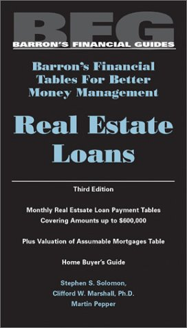Real Estate Loans (Barron's Financial Tables for Better Money Management)