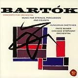 バルトーク:管弦楽のための協奏曲,弦楽器,打楽器とチェレスタのための音楽