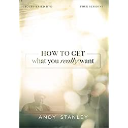 How to Get What You Really Want: A DVD Study
