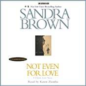 Not Even for Love | [Sandra Brown]
