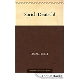 Sprich Deutsch! (German Edition)