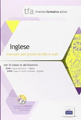TFA. Inglese. Manuale per le prove scritte e orali classi A345 e A346. Con software di simulazione