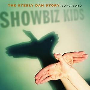 Showbiz Kids: The Steely Dan Story 1972-80