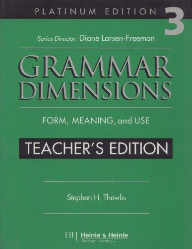 Grammar Dimensions, Teacher's Edition, Vol. 3