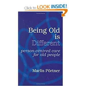 Being Old Is Different: Person-Centred Care for Old People: Amazon.co