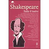 Tutto il teatro. Ediz. integraledi William Shakespeare