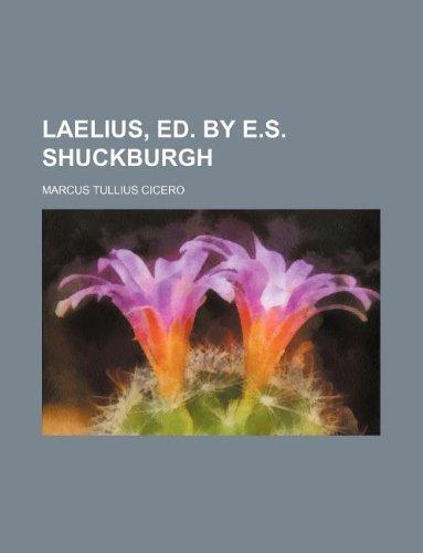 Laelius, ed. by E.S. Shuckburgh