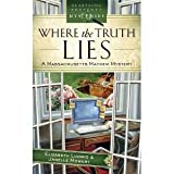 Where The Truth Lies (A Massachsetts Mayhem Mystery)