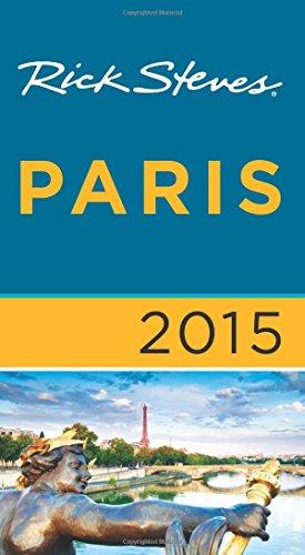 Rick Steves Paris 2015 - Rick Steves