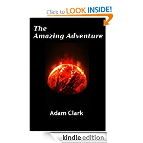 The Amazing Adventure (Grigor the Destructionator's Amazing Adventure)