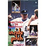 Inside Pitch: Roger Craigs 84 Tiger Journal